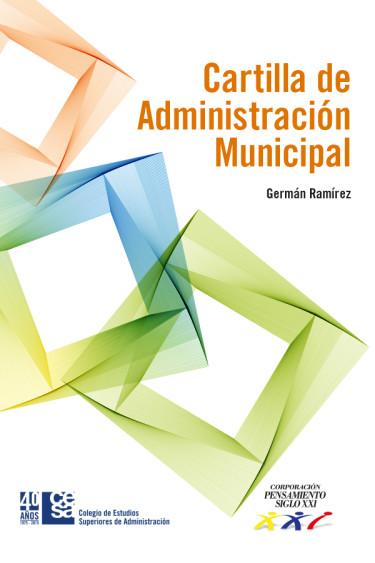 Portada de la publicación Cartilla de administración municipal