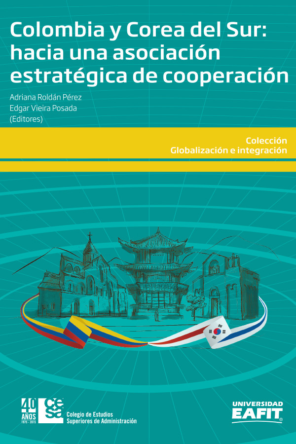 Colombia y Corea del Sur. Hacia una asociación estratégica de cooperación