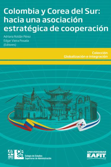 Portada de la publicación Colombia y Corea del Sur. Hacia una asociación estratégica de cooperación