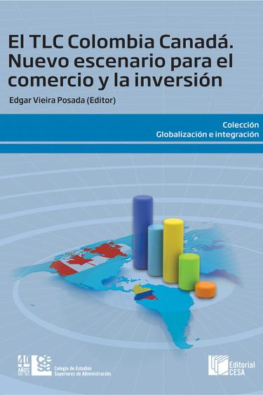 Portada de la publicación El TLC Colombia - Canadá. Nuevo escenario para el comercio y la inversión