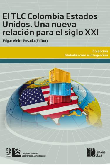 Portada de la publicación El TLC Colombia - Estados Unidos. Una nueva relación para el siglo XXI