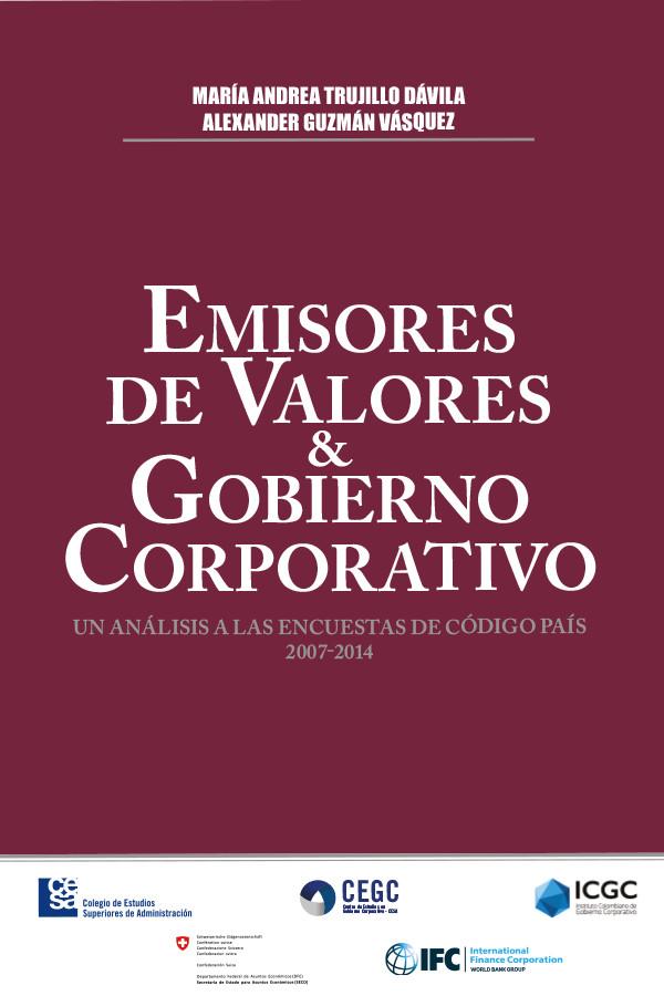 Emisores de valores y gobierno corporativo. Un análisis a las encuestas de código país 2007 - 2014
