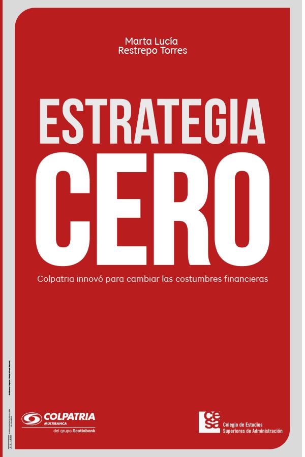 Estrategia cero.Colpatria innovó para cambiar las costumbres financieras