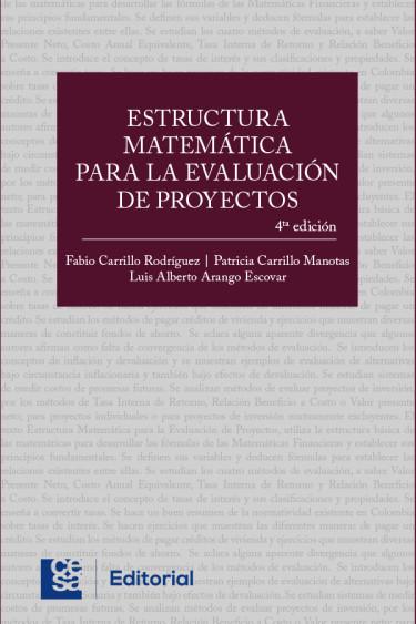 Estructura matemática para la evaluación de proyectos. 4ª Edición