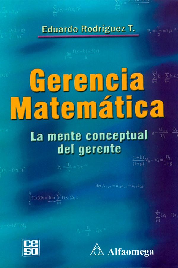 Gerencia Matemática. La mente conceptual del gerente