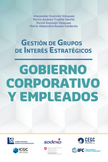 Gestión de Grupos de Interés Estratégicos. Gobierno corporativo y empleados