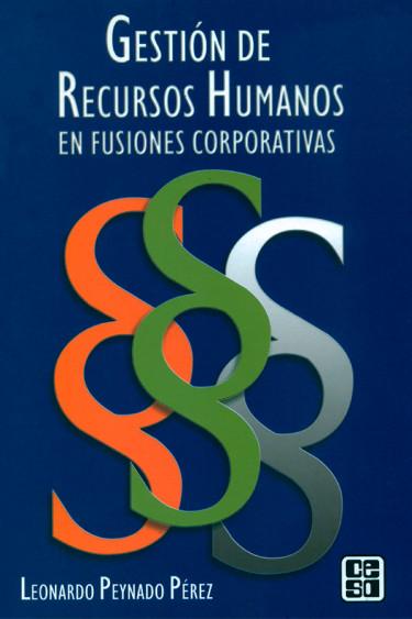 Portada de la publicación Gestión de Recursos Humanos en fusiones corporativas