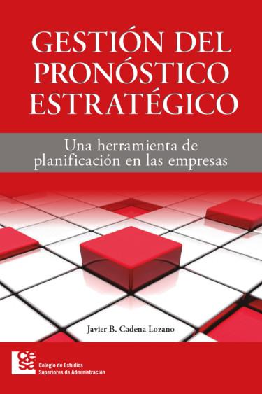 Portada de la publicación Gestión del pronóstico estratégico