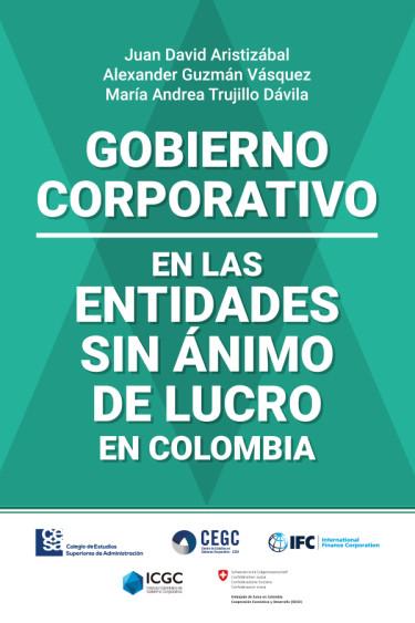 Portada de la publicación Gobierno Corporativo en las Entidades Sin Ánimo de Lucro en Colombia