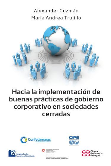 Hacia la implementación de buenas prácticas de gobierno corporativo en sociedades cerradas
