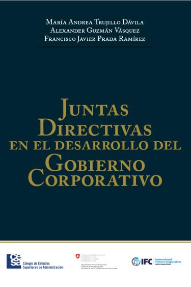 Portada de la publicación Juntas Directivas en el desarrollo del Gobierno Corporativo