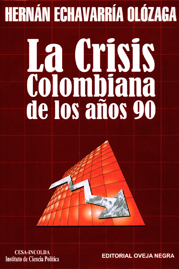 La Crisis Colombiana de los años 90