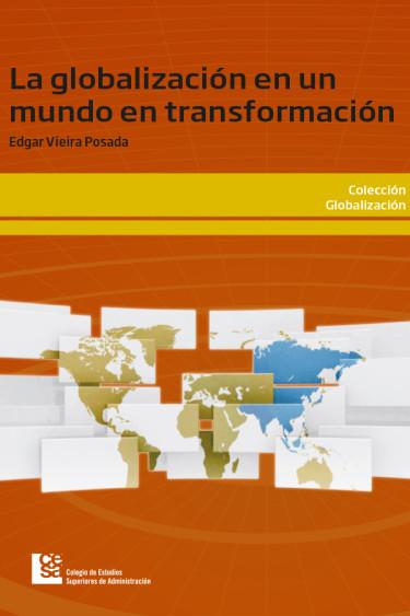 Portada de la publicación La globalización en un mundo en transformación
