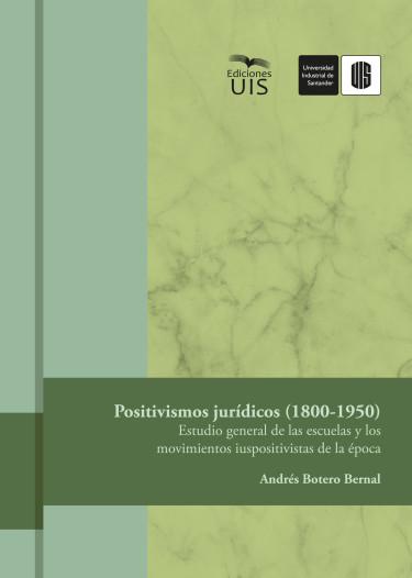 Positivismos jurídicos (1800-1950)