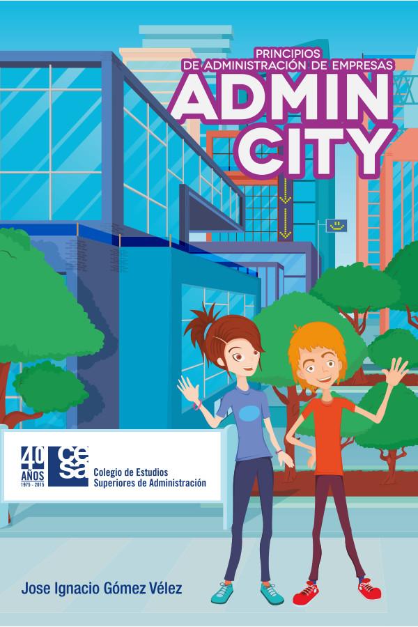 Principios de administración de empresas Admin City