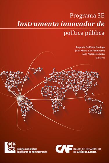 Portada de la publicación Programa 3e, instrumento innovador de política pública