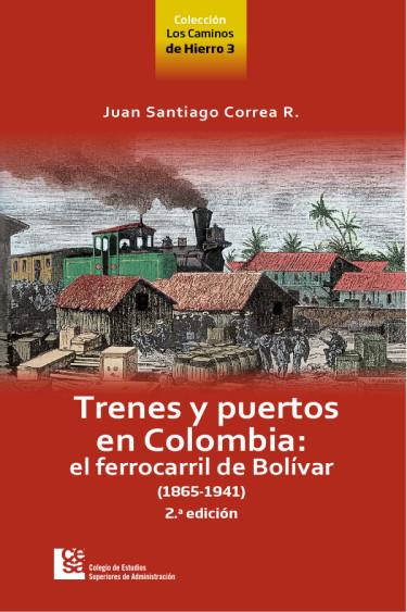 Portada de la publicación Trenes y puertos en Colombia