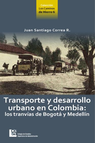 Transporte y desarrollo urbano en Colombia