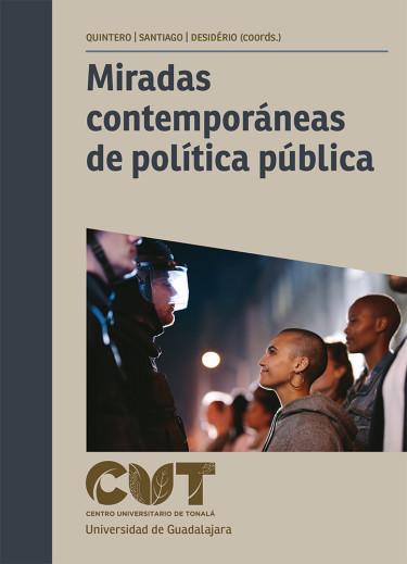 Miradas contemporáneas de política pública