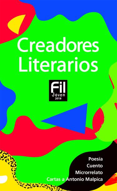 Creadores Literarios FIL Joven 2018