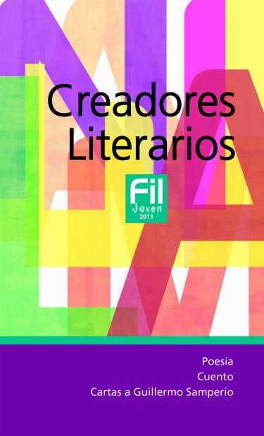Creadores Literarios FIL Joven 2011