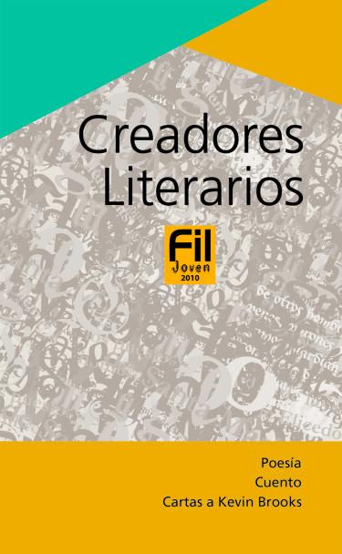Creadores Literarios FIL Joven 2010