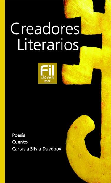 Creadores Literarios FIL Joven 2007