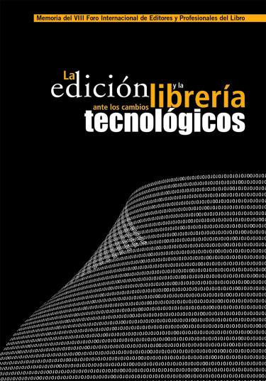 La edición y la librería ante los cambios tecnológicos