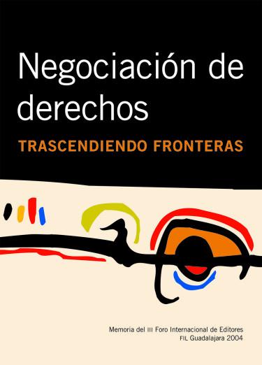 Negociación de derechos. Trascendiendo fronteras