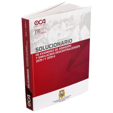 Solucionario de exámenes de admisión y simulacros descentralizados 2019-I y 2019-II