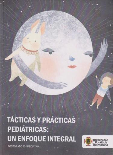 Tácticas Y Prácticas Pediátricas: Un Enfoque Integral