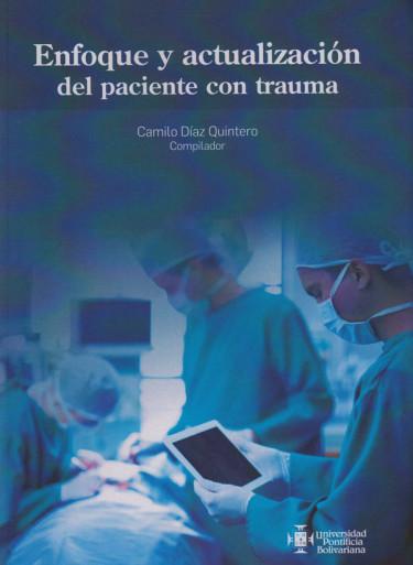 Enfoque Y Actualización Del Paciente Con Trauma