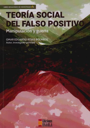 Teoría Social Del Falso Positivo