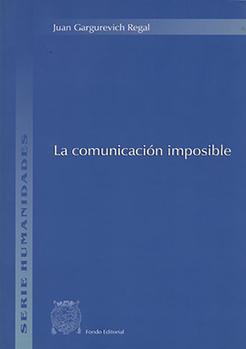 LA COMUNICACIÓN IMPOSIBLE