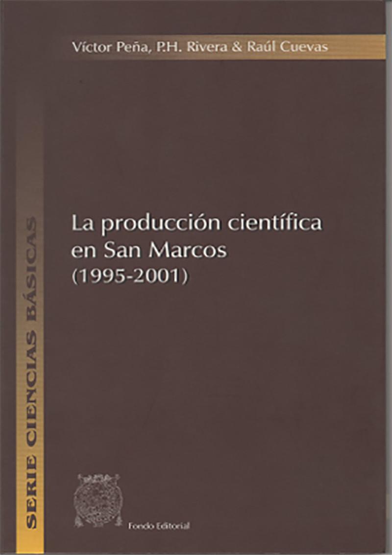 LA PRODUCCIÓN CIENTÍFICA EN SAN MARCOS (1995-2001)