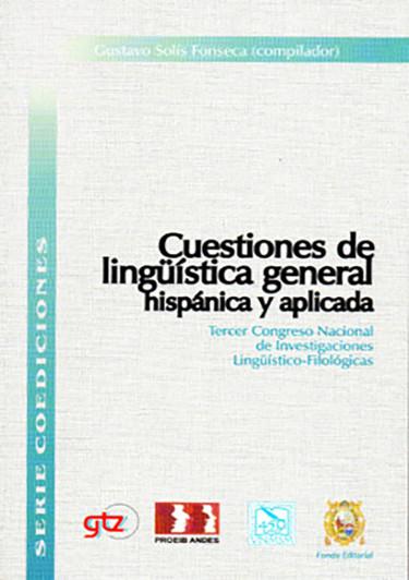 CUESTIONES DE LINGÜÍSTICA GENERAL HISPÁNICA Y APLICADA