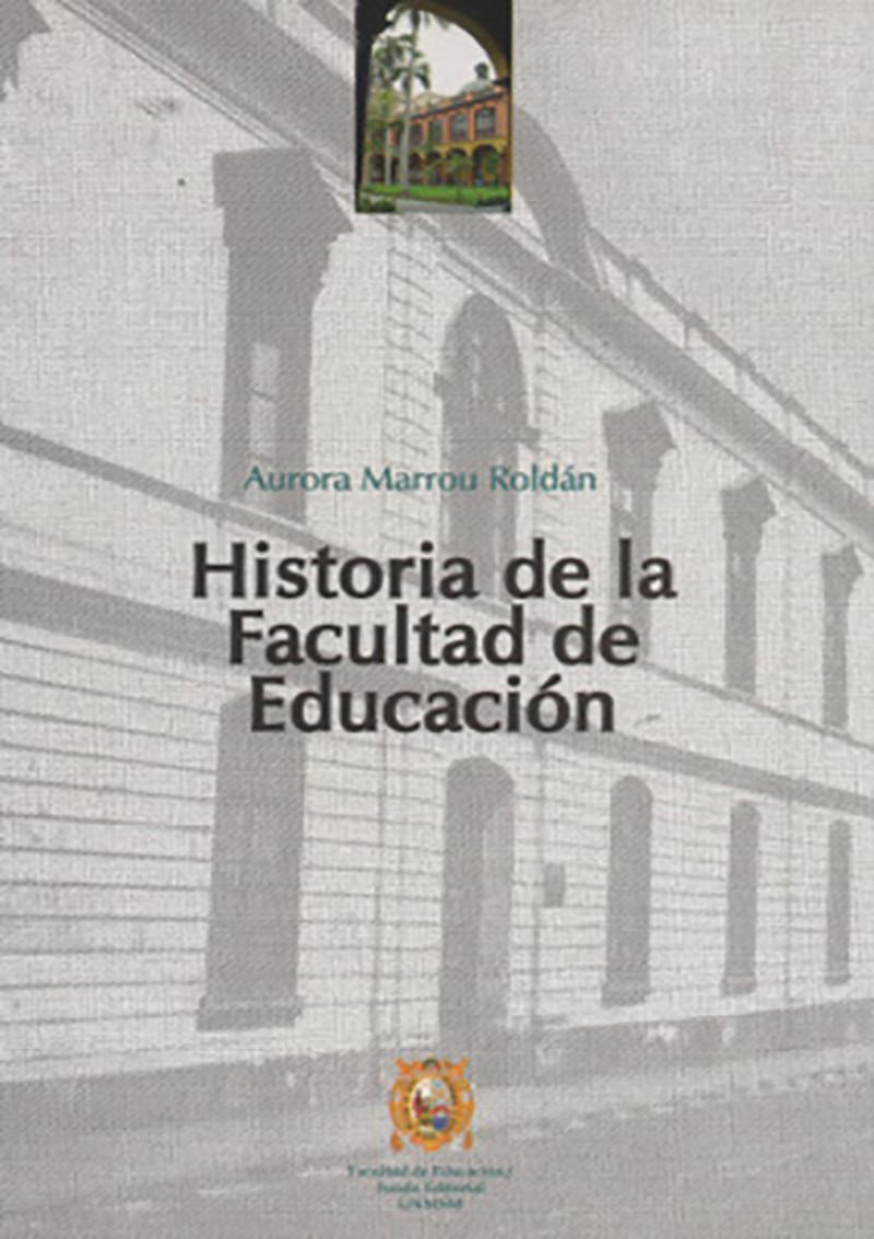 HISTORIA DE LA FACULTAD DE EDUCACIÓN