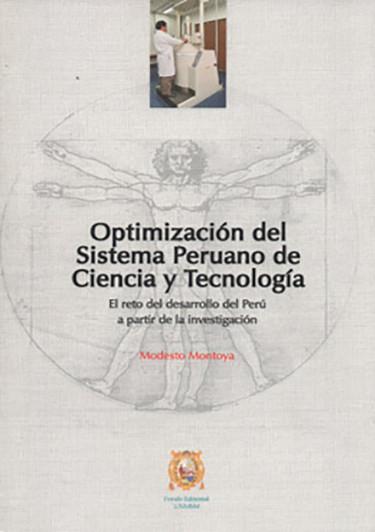 OPTIMIZACIÓN DEL SISTEMA PERUANO DE CIENCIA Y TECNOLOGÍA