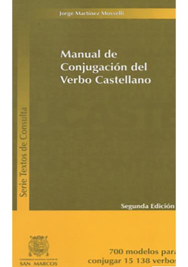 MANUAL DE CONJUGACIÓN DEL VERBO CASTELLANO