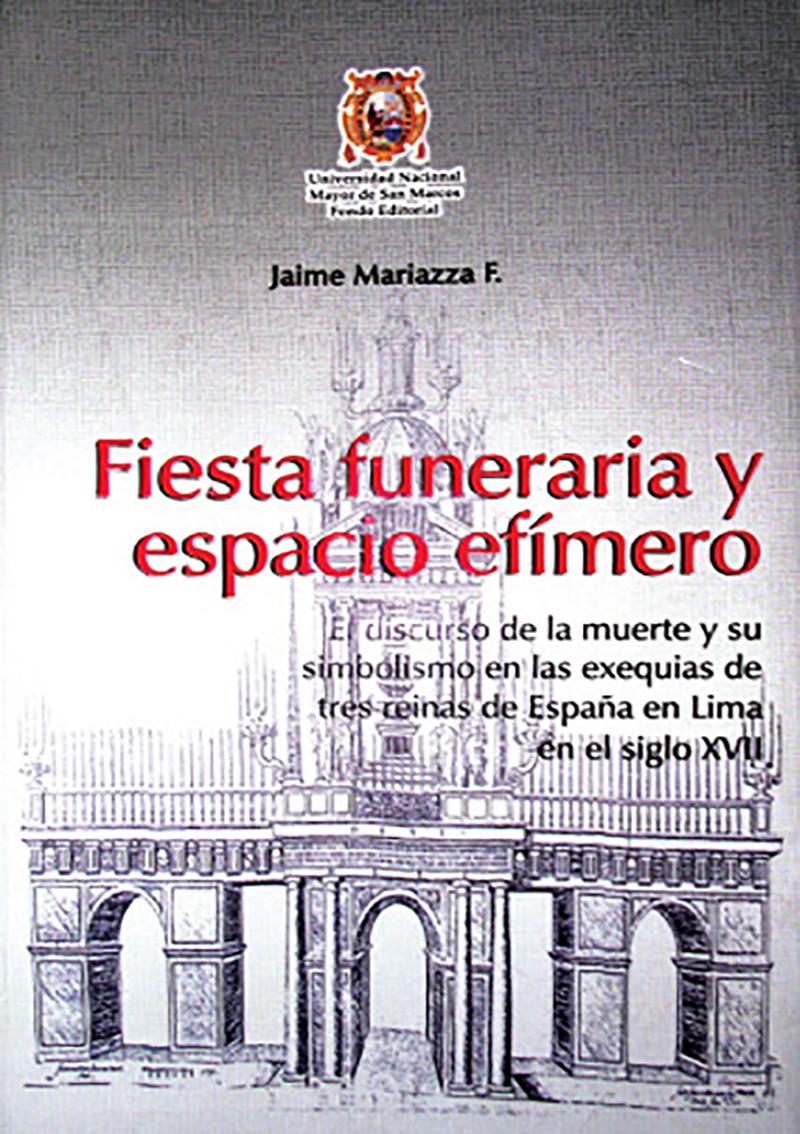 FIESTA FUNERARIA Y ESPACIO EFÍMERO