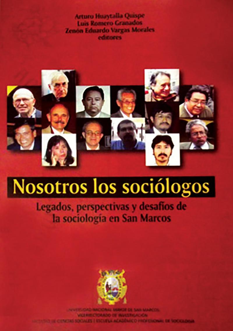 NOSOTROS LOS SOCIÓLOGOS