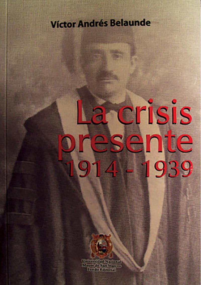 LA CRISIS PRESENTE 1914-1939