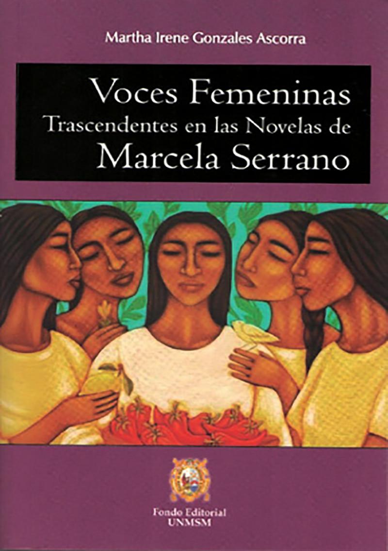 VOCES FEMENINAS TRASCENDENTES EN LAS NOVELAS DE MARCELA SERRANO