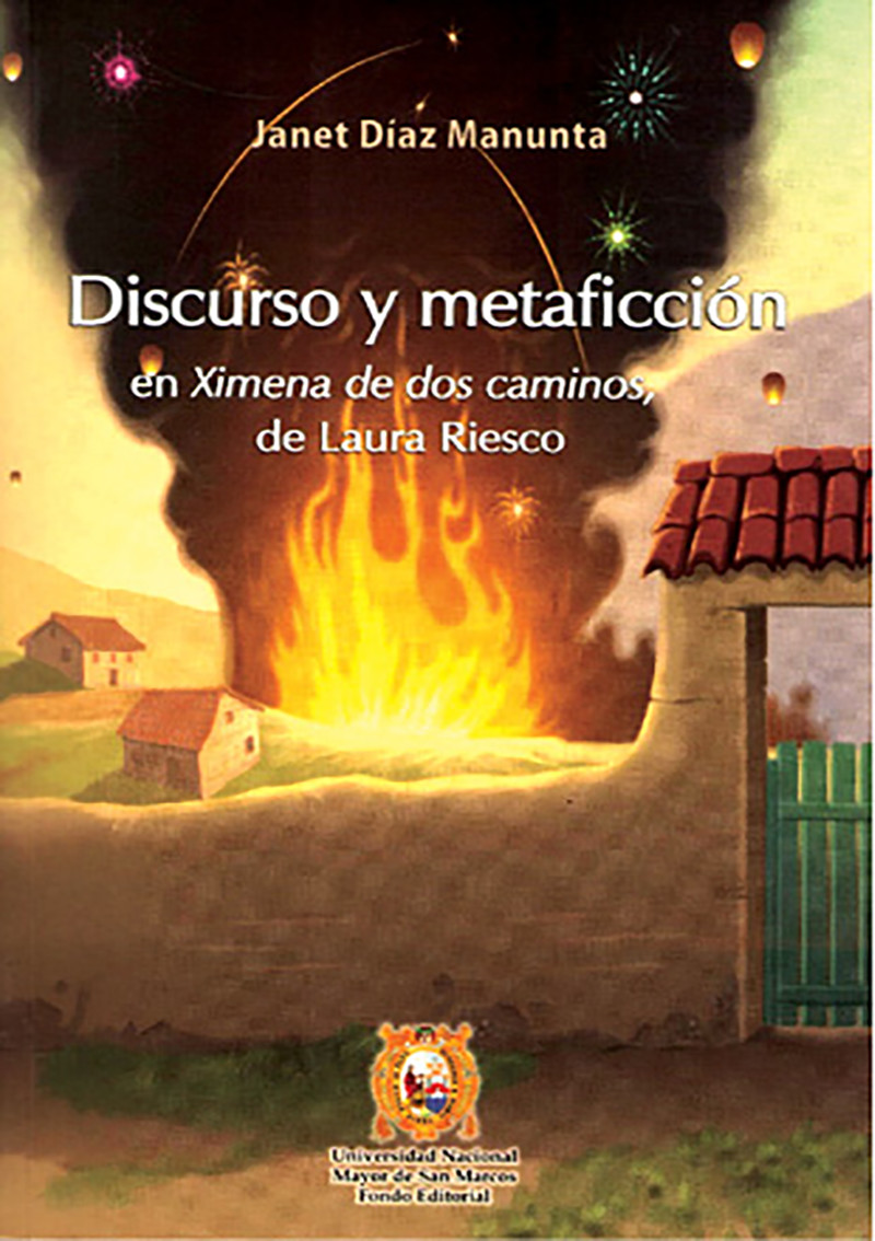 DISCURSO Y METAFICCIÓN EN XIMENA DE DOS CAMINOS, DE LAURA RIESCO