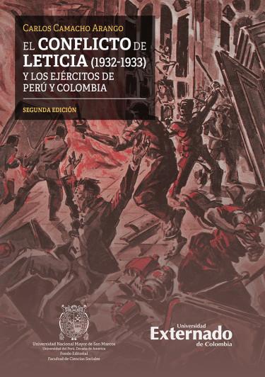 El conflicto de Leticia (1932-1933) y los ejércitos de Perú y Colombia