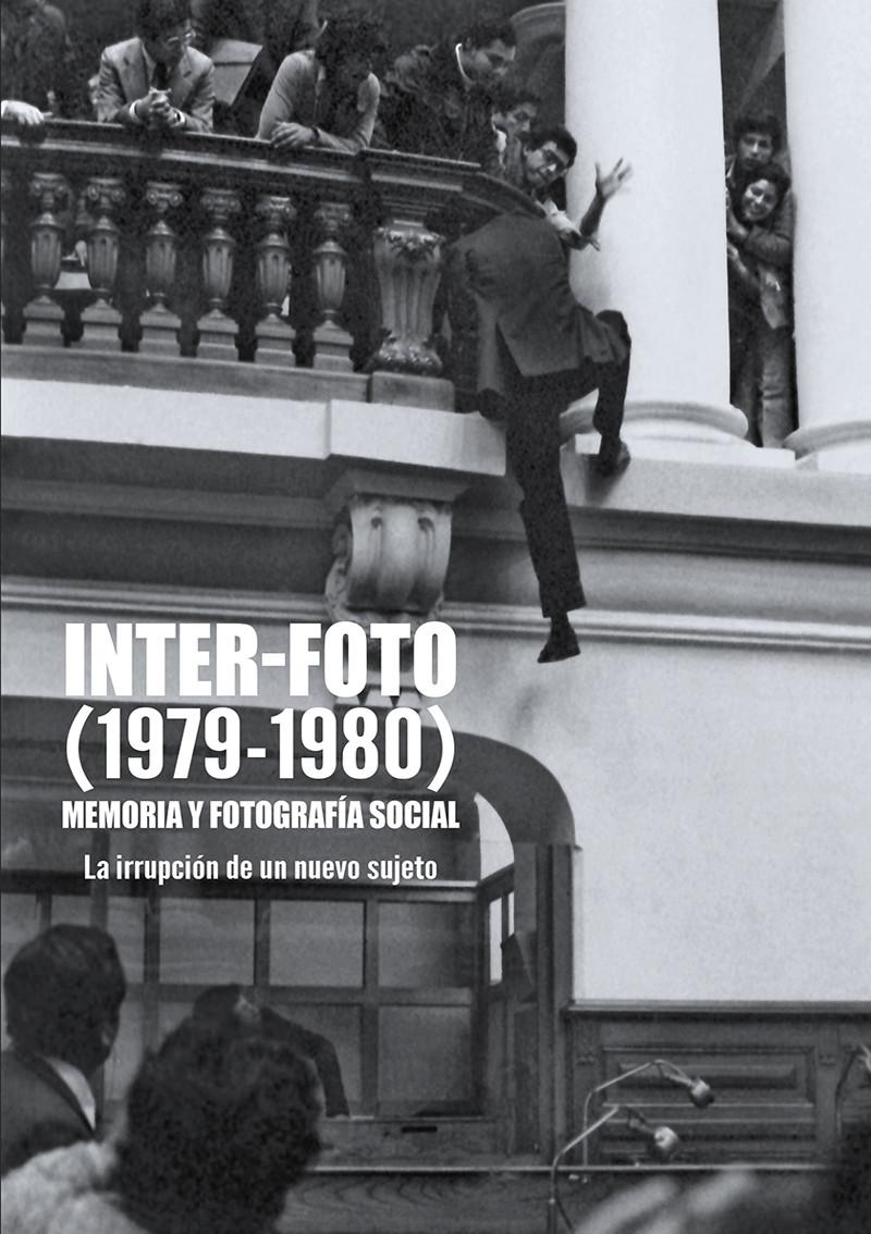 INTER-FOTO (1979-1980): Memoria y fotografía social.