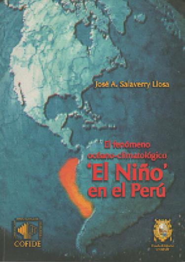 El fenómeno océano-climatológico «El Niño» en el Perú.