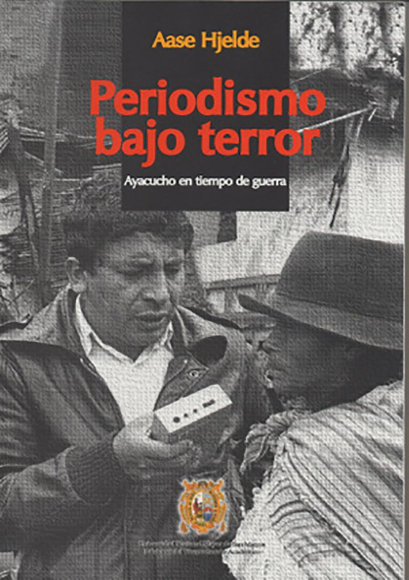 Periodismo bajo terror.