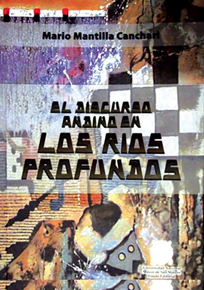 El discurso andino en «Los ríos profundos»