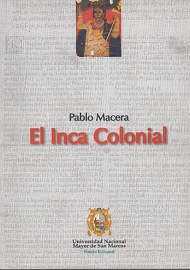 El inca colonial